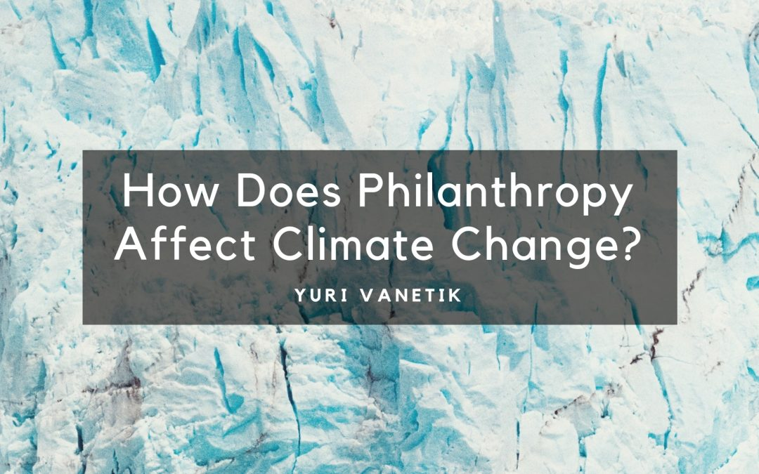 How Does Philanthropy Affect Climate Change?
