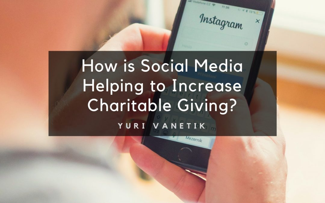 How is Social Media Helping to Increase Charitable Giving?